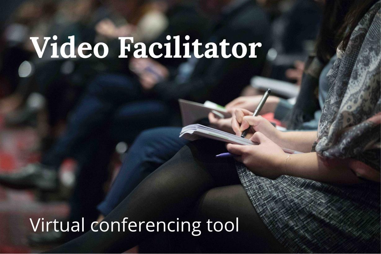 Video Facilitator